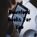 Download Books For Your Choice For You